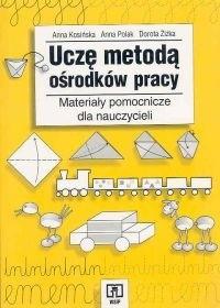 Okładka książki Uczę metodą ośrodków pracy. Materiały pomocnicze dla nauczycieli. Poradnik