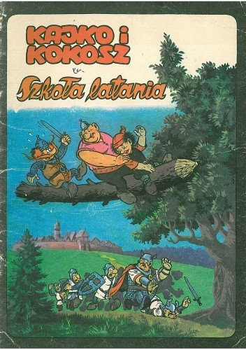 Okładka książki Kajko i Kokosz. Szkoła latania