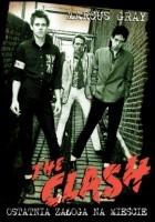 The Clash: ostatnia załoga na mieście