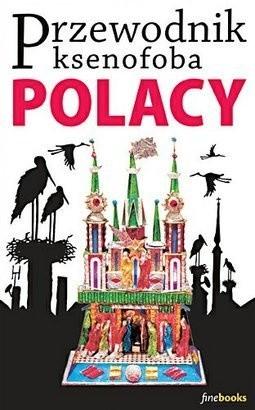Okładka książki Przewodnik ksenofoba. Polacy