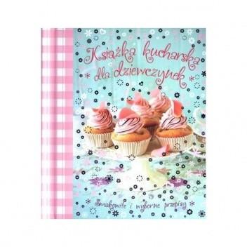 Okładka książki Książka kucharska dla dziewczynek