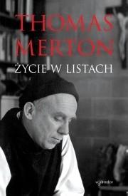 Okładka książki Thomas Merton. Życie w listach