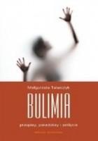 Bulimia. Przepisy, paradoksy, zaklęcia