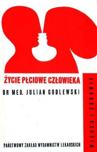 Okładka książki Życie płciowe człowieka : fizjologia, psychologia, socjologia