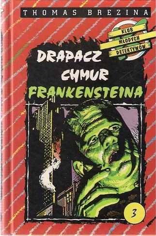 Okładka książki Drapacz chmur Frankensteina