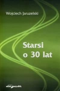 Okładka książki Starsi o 30 lat