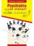 Okładka książki Psychiatria - co nowego?