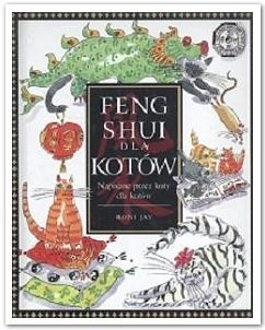 Okładka książki Feng shui dla kotów: Napisane przez koty, dla kotów