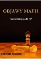 Dokumentacja III RP: Objawy Mafii