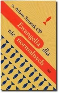Okładka książki Ewangelia dla nienormalnych