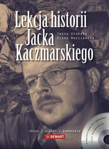 Okładka książki Lekcja historii Jacka Kaczmarskiego