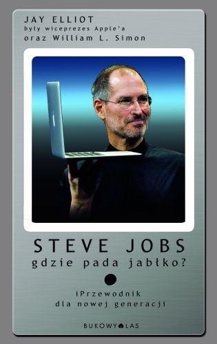 Okładka książki Steve Jobs. Gdzie pada jabłko? iPrzewodnik dla nowej generacji.