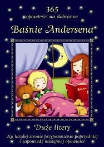 Okładka książki Baśnie Andersena. 365 opowieści na dobranoc