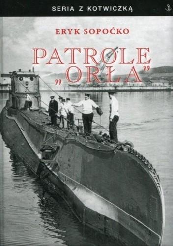 """Okładka książki Patrole """"Orła"""""""