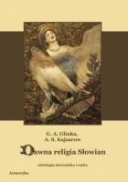 Dawna religia Słowian. Mitologia słowiańska i ruska