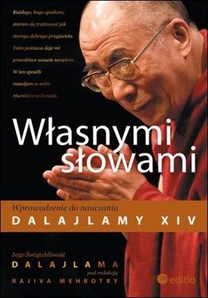 Okładka książki Własnymi słowami. Wprowadzenie do nauczania Dalajlamy XIV