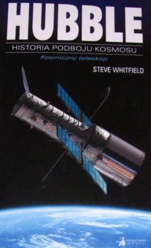 Okładka książki Hubble - Kosmiczny Teleskop