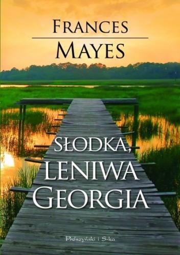 Okładka książki Słodka leniwa Georgia