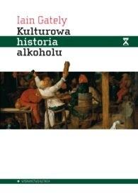 Okładka książki Kulturowa historia alkoholu