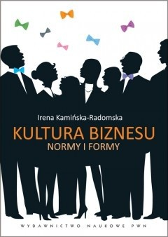 Okładka książki Kultura biznesu. Normy i formy