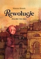 Rewolucje #05: Dwa dni