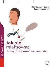 Okładka książki Jak się relaksować stosując odpowiednią metodę