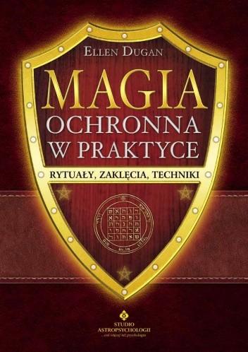 Okładka książki Magia ochronna w praktyce