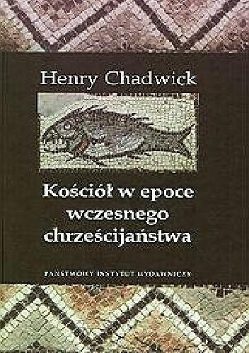 Okładka książki Kościół w epoce wczesnego chrześcijaństwa