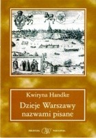 Dzieje Warszawy nazwami pisane