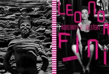 Okładka książki Leonor Fini i Konstanty A. Jeleński. Portret podwójny - katalog wystawy