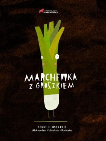 Okładka książki Marchewka z groszkiem