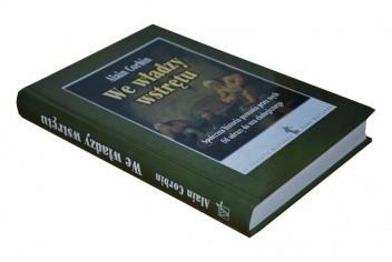 Okładka książki We władzy wstrętu. Społeczna historia poznania przez węch. Od odrazy do snu ekologicznego.