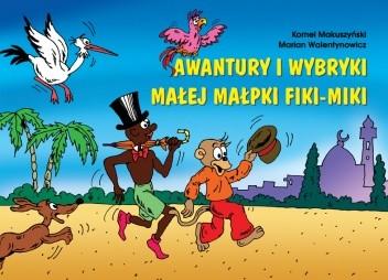 Okładka książki Awantury i wybryki małej małpki Fiki-Miki