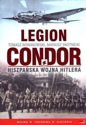 Okładka książki Legion Condor. Hiszpańska wojna Hitlera