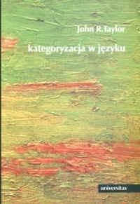 Okładka książki Kategoryzacja w języku. Prototypy w teorii językoznawczej