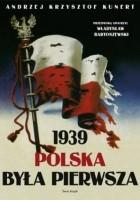 1939. Polska była pierwsza