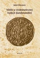Wolin w średniowiecznej tradycji skandynawskiej