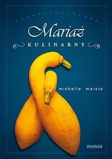 Okładka książki Mariaż kulinarny