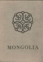 Mongolia. Śladami nomadów