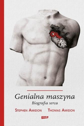 Okładka książki Genialna maszyna. Biografia serca