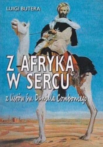 Okładka książki Z Afryką w sercu. Z listów św. Daniela Comboniego