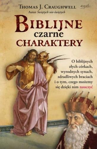 Okładka książki Biblijne czarne charaktery