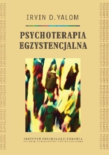 Okładka książki Psychoterapia egzystencjalna