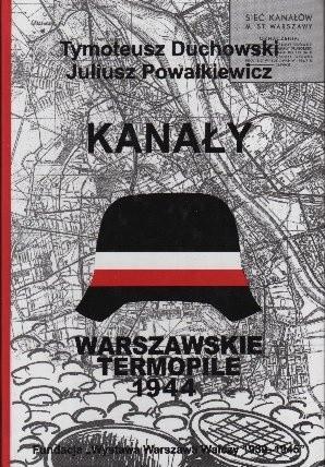 Okładka książki Kanały. Trasy łączności specjalnej (kanałowej) Powstania Warszawskiego