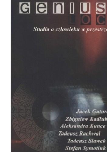 Okładka książki Genius Loci. Studia o człowieku w przestrzeni