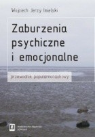 Zaburzenia psychiczne i emocjonalne