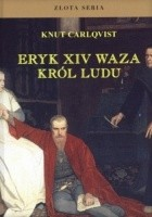 Eryk XIV Waza. Król Ludu