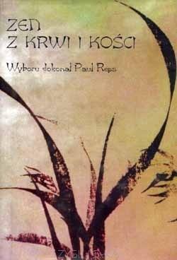 Okładka książki Zen z krwi i kości