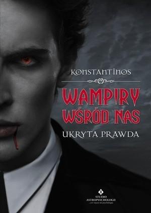 Okładka książki Wampiry wśród nas. Ukryta prawda