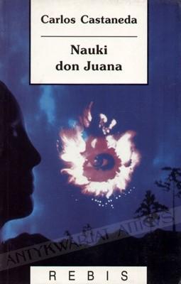 Okładka książki Nauki don Juana: Wiedza Indian z plemienia Yaqui